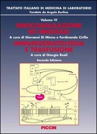 Emocoagulazione ed emostasi. Immunoematologia e trasfusione