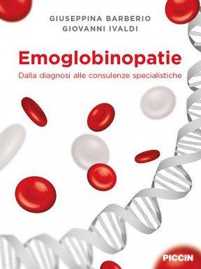Emoglobinopatie. Dalla diagnosi alle consulenze specialistiche
