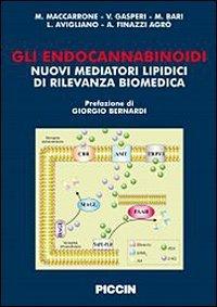 Gli endocannabinoidi. Nuovi mediatori lipidici di rilevanza biomedica