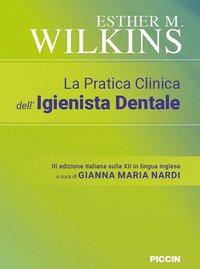 La pratica clinica dell'igienista dentale