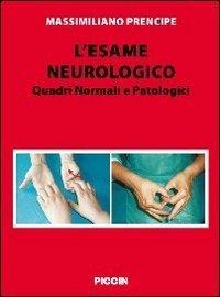 L'esame neurologico. Quadri normali e patologici