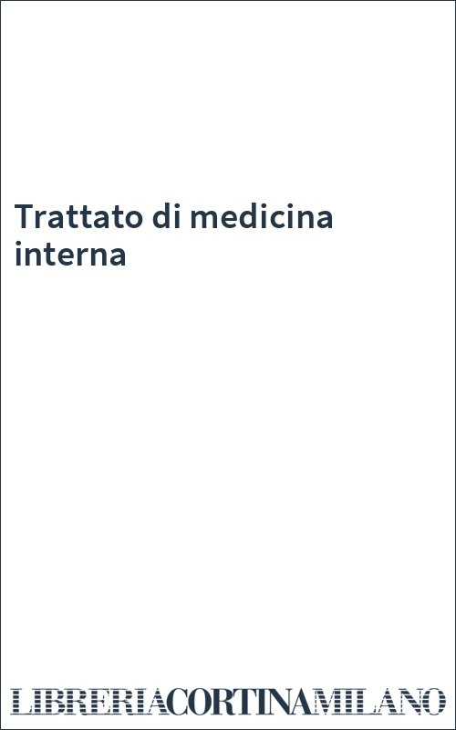 Trattato di medicina interna