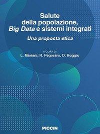 Salute della popolazione, big data e sistemi integrati. Una proposta etica
