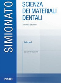 Scienza dei materiali dentali vol.1