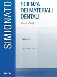 Scienza dei materiali dentali vol 2
