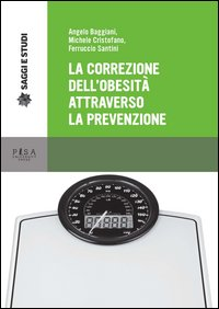 La correzione dell'obesità attraverso la prevenzione