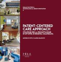 Patient-centred care approach. Strategie per la progettazione di un'unità di degenza umanizzata