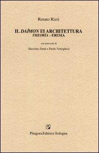Il daímon di architettura. Theoria-eresia