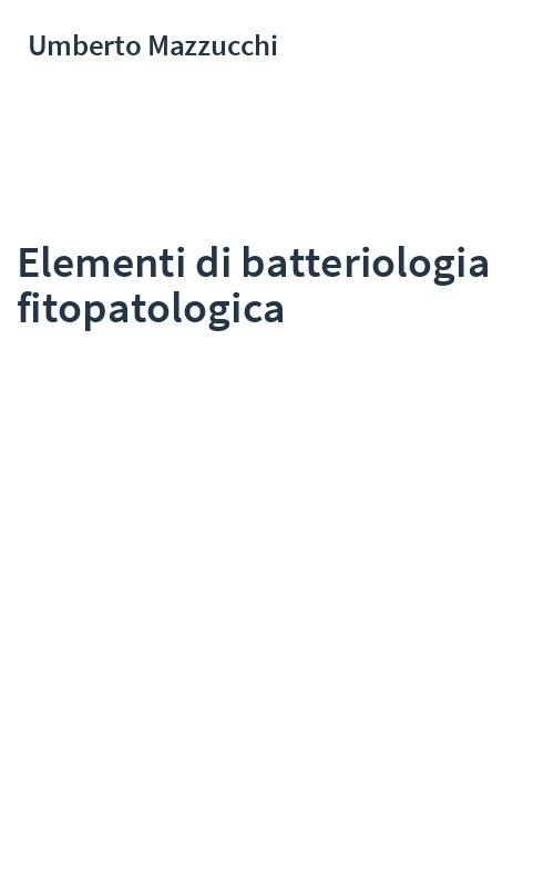 Elementi di batteriologia fitopatologica