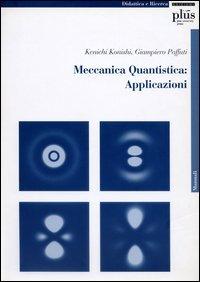 Meccanica quantistica: applicazioni