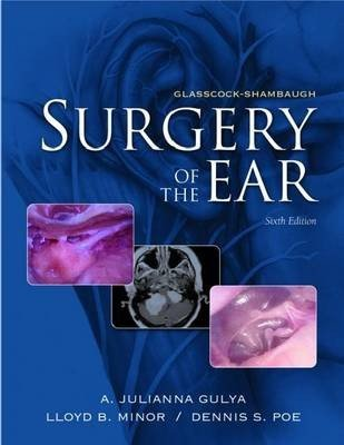 Glasscock-Shambaugh Surgery of the Ear