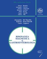 Risonanza magnetica in gastroenterologia