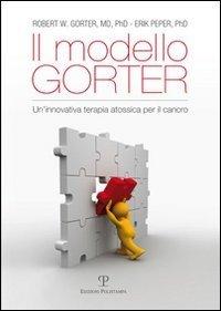 Il metodo Gorter. Un'innovativa terapia atossica per il cancro