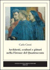 Architetti, scultori e pittori nella Firenze del Quattrocento