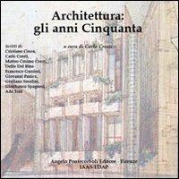 Architettura. Gli anni Cinquanta
