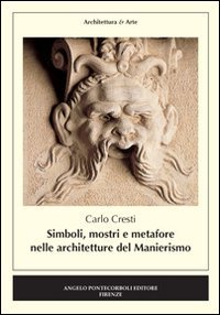 Simboli, mostri e metafore nelle architetture del manierismo