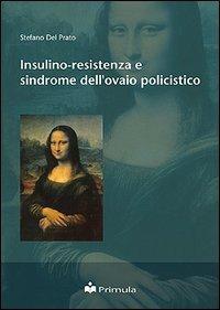 Insulino-resistenza e sindrome dell'ovaio policistico