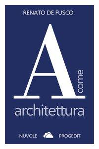 A come architettura