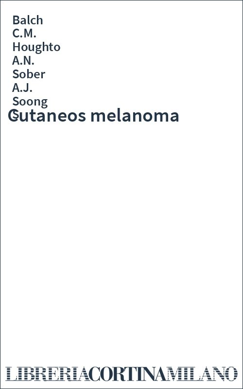 Cutaneos melanoma