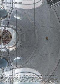 La collegiata di San Giovanni Battista a Morbegno, opera inedita di Gerolamo Quadrio-Die Stiftskirche San Giovanni Battista in Morbegno, ein bisher unbekanntes Werk von Gerolamo Quadrio
