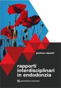 Rapporti interdisciplinari in endodonzia