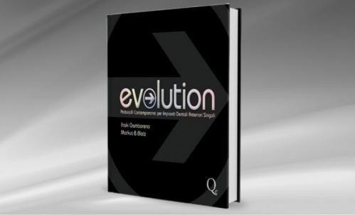 Evolution. Protocolli contemporanei per impianti dentali anteriori singoli
