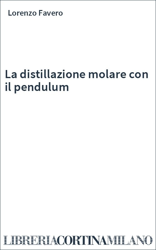 La distillazione molare con il pendulum
