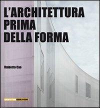 L'architettura prima della forma
