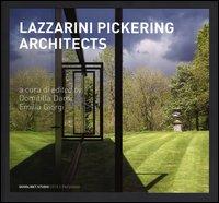 LPA. Lazzarini Pickering Architects. Ediz. italiana e inglese