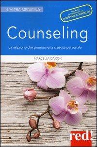 Counseling. La relazione che promuove la crescita personale
