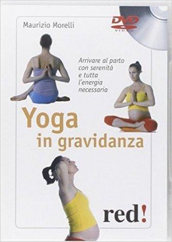 Yoga in gravidanza Libro + DVD