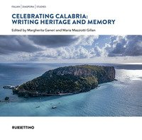 Celebrating Calabria: writing heritage and memory
