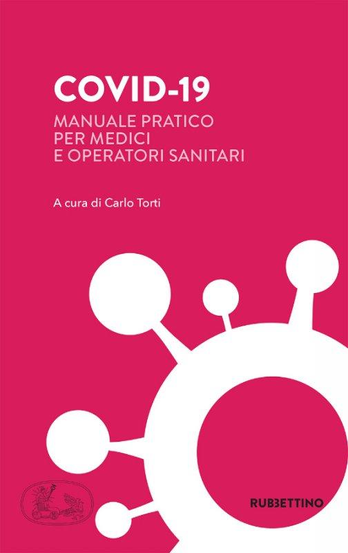 Covid-19. Manuale pratico per medici e operatori sanitari