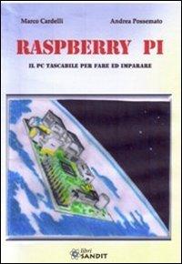 Raspberry Pi. Il PC tascabile per fare