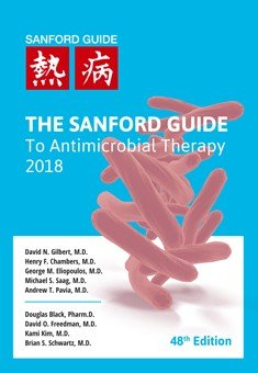 The Sanford Guide to Antimicrobial Therapy 2018