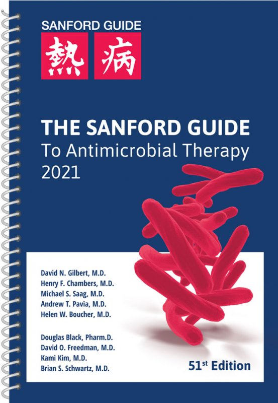 The Sanford Guide to Antimicrobial Therapy 2021 (Spiral Edition)