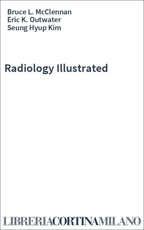 Radiology Illustrated