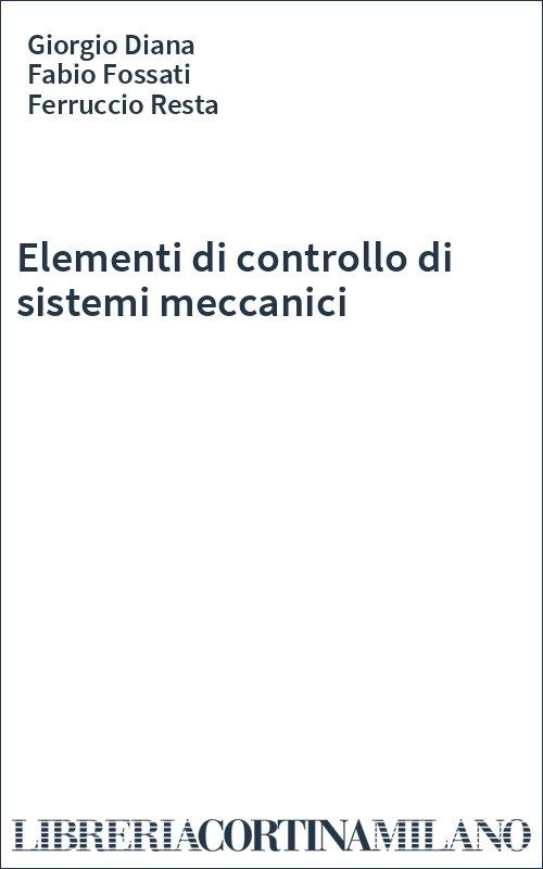 Elementi di controllo di sistemi meccanici