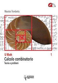 Calcolo combinatorio. Teoria e problemi