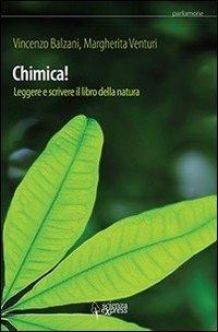 Chimica! Leggere e scrivere il libro della natura