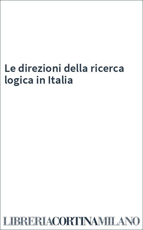 Le direzioni della ricerca logica in Italia