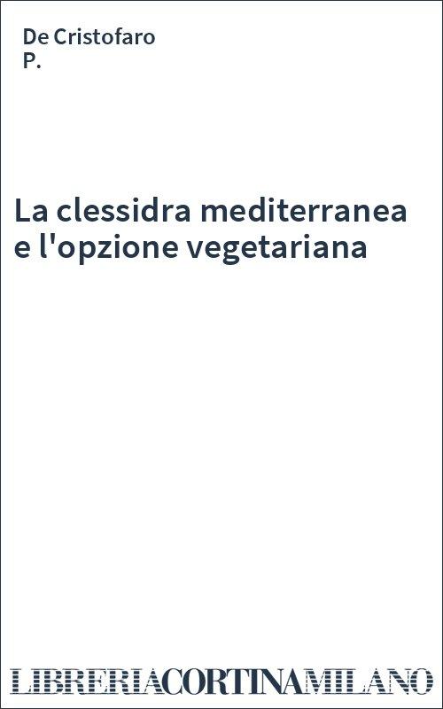 La clessidra mediterranea e l'opzione vegetariana