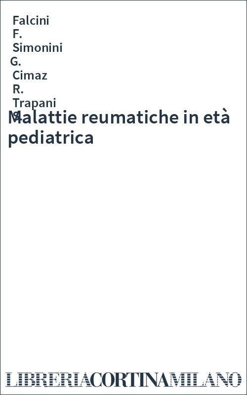 Malattie reumatiche in età pediatrica