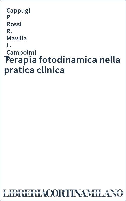 Terapia fotodinamica nella pratica clinica