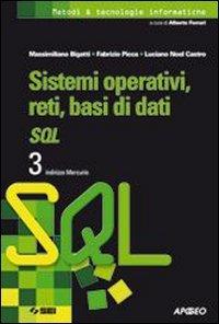Sistemi operativi, reti, basi di dati SQL. 3 indirizzo Mercurio