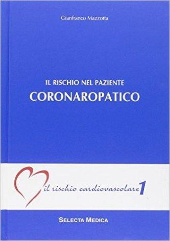 Il rischio nel paziente coronaropatico