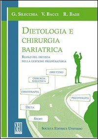 Dietologia e chirurgia bariatrica. Ruolo del dietista nella gestione preoperatoria
