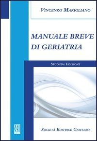 Manuale breve di geriatria