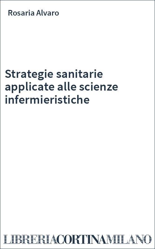 Strategie sanitarie applicate alle scienze infermieristiche
