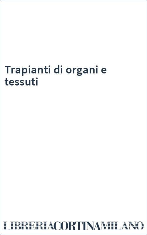 Trapianti di organi e tessuti